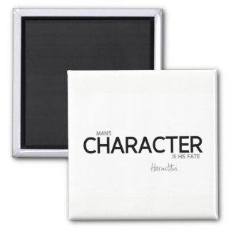 QUOTES: Heraclitus: Man's character Magnet