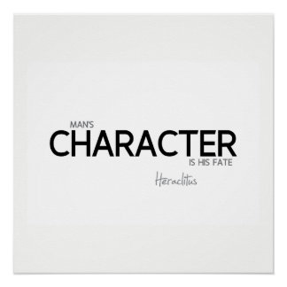 QUOTES: Heraclitus: Man's character Poster