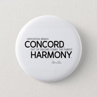 QUOTES: Heraclitus: Opposition, harmony Pinback Button