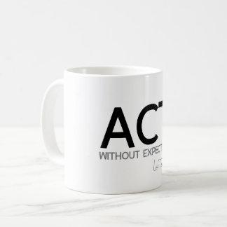 QUOTES: Lao Tzu: Act without expectation Coffee Mug