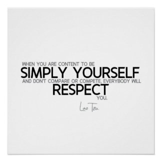 QUOTES: Lao Tzu: Be simply yourself Poster