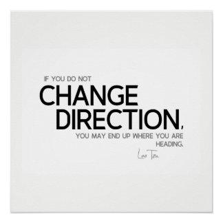 QUOTES: Lao Tzu: Change direction Poster