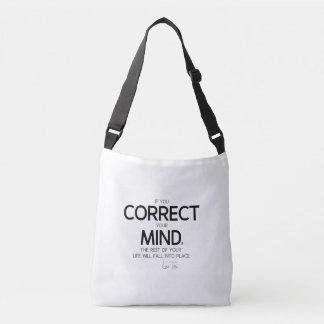 QUOTES: Lao Tzu: Correct your mind Crossbody Bag