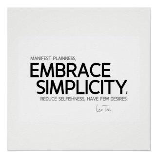 QUOTES: Lao Tzu: Embrace simplicity Poster