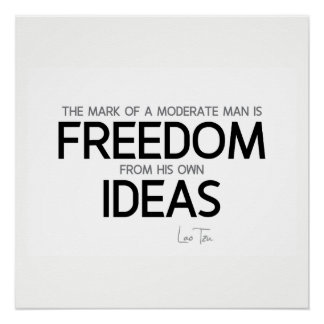 QUOTES: Lao Tzu: Freedom from ideas Poster