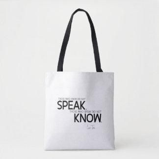 QUOTES: Lao Tzu: Know, speak Tote Bag