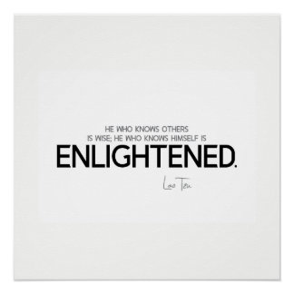 QUOTES: Lao Tzu: Know, wise, enlightened Poster