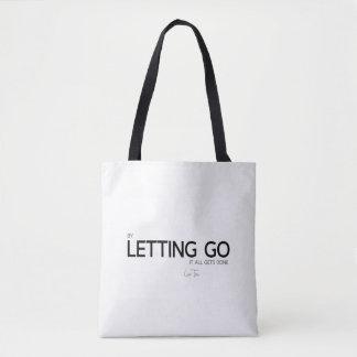 QUOTES: Lao Tzu: Letting go Tote Bag