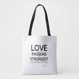 QUOTES: Lao Tzu: Love, passions Tote Bag