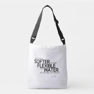 QUOTES: Lao Tzu: Softer or flexible Crossbody Bag
