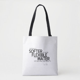 QUOTES: Lao Tzu: Softer or flexible Tote Bag