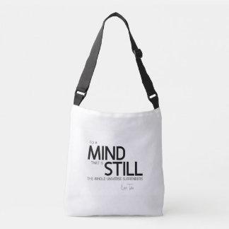 QUOTES: Lao Tzu: Still mind Crossbody Bag