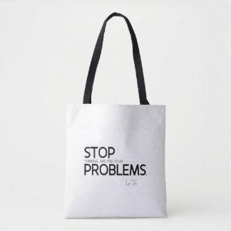 QUOTES: Lao Tzu: Stop thinking Tote Bag