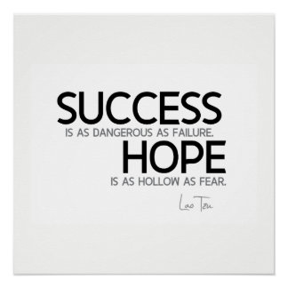 QUOTES: Lao Tzu: Success, hope Poster