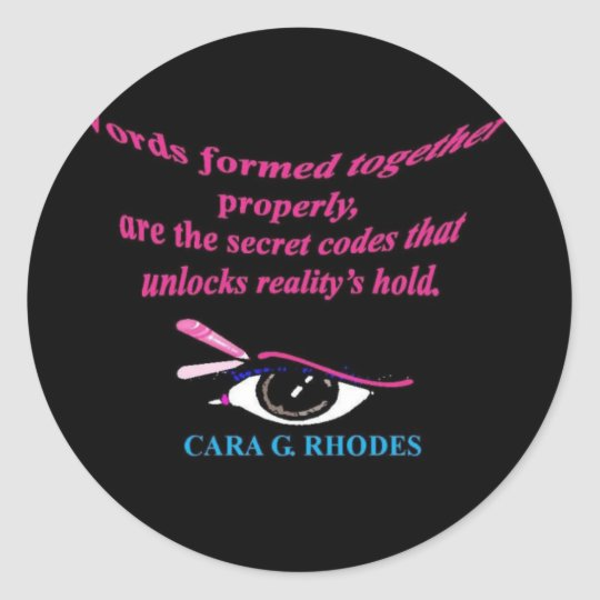 """QUOTES~N~ MOTION"" GEAR WEAR 27 by CARA G. RHODES Classic Round Sticker"