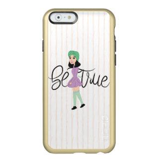 Quotes on Art: Be True Incipio Feather Shine iPhone 6 Case