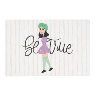 Quotes on Art: Be True Placemat
