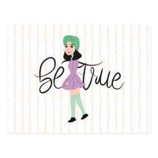 Quotes on Art: Be True Postcard