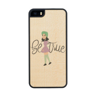 Quotes on Art: Be True Carved® Maple iPhone 5 Slim Case