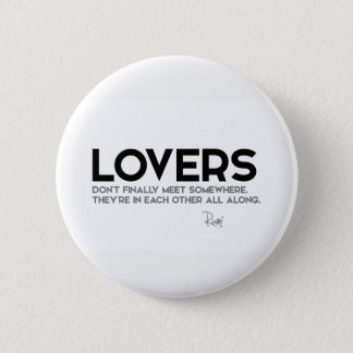 QUOTES: Rumi: Lovers Button