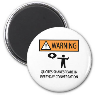 Quotes Shakespeare 2 Inch Round Magnet