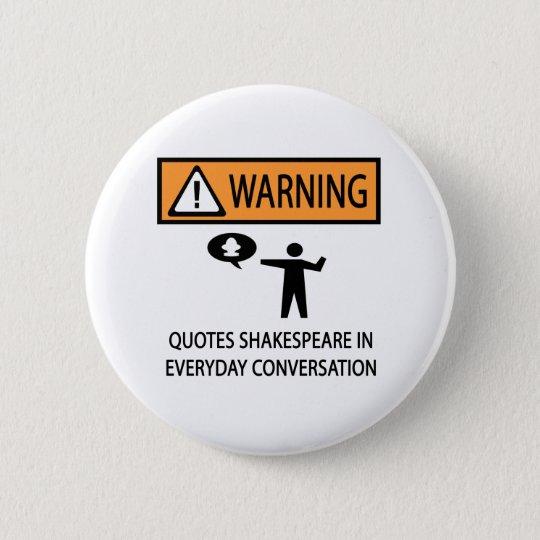 Shakespeare Politics Quotes: Quotes Shakespeare Button