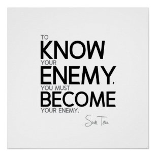 Enemy Quotes Know Your Enemy Quotes Gifts on Zazzle Enemy Quotes