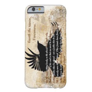 Quoth del cuervo el iPhone 6 de Edgar Allan Poe Funda Barely There iPhone 6