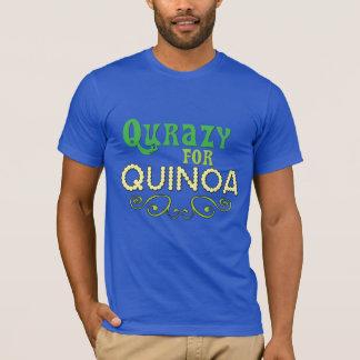 Qurazy for Quinoa © - Funny Food Quinoa Slogan T-Shirt