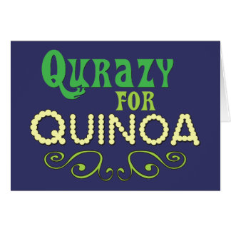 Qurazy for Quinoa © - Funny Quinoa Slogan Card