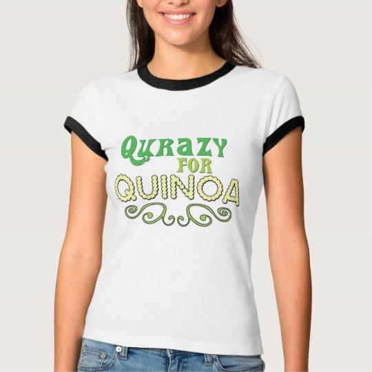 Qurazy for Quinoa © - Funny Quinoa Slogan T-Shirt