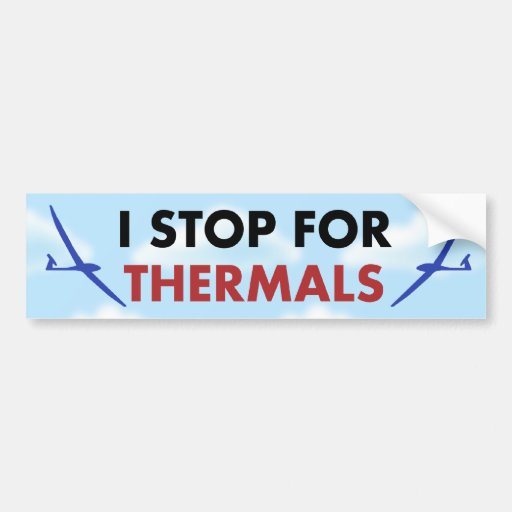 R/C Soaring - I Stop for Thermals Bumper Stickers