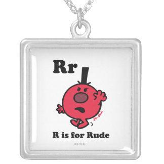R está para grosero colgante cuadrado