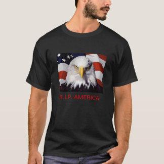 R.I.P. AMERICA T-Shirt