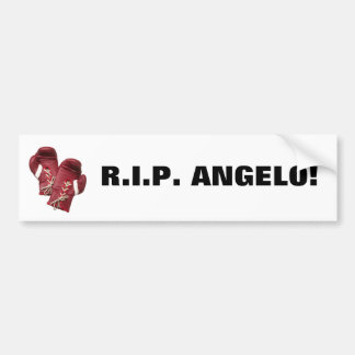 R.I.P. ANGELO! CAR BUMPER STICKER