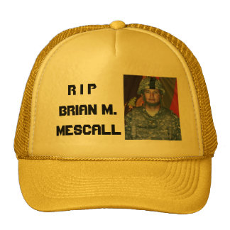 R I P, Brian M. Mescall Trucker Hats