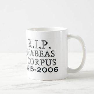 R.I.P. Habeas Corpus Coffee Mug