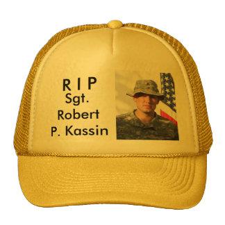 R I P, Sgt. Robert P. Kassin Trucker Hats