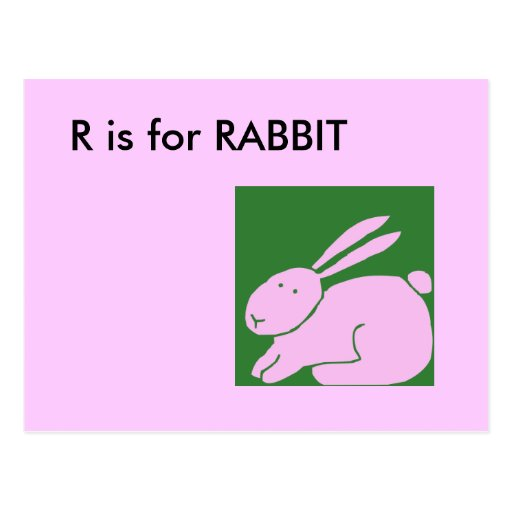 "R Is For Rabbit ""R"" is for R..."