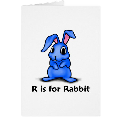R Is For Rabbit R is for Rabbit Cards ...