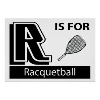 R Is For Racquetball Poster