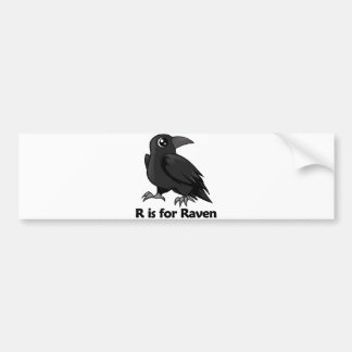 R is for Raven Bumper Sticker
