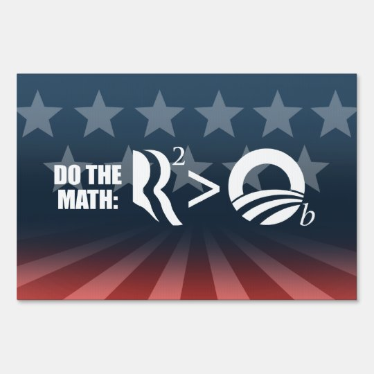 R IS GREATER THAN O - DO THE MATH -.png Yard Sign