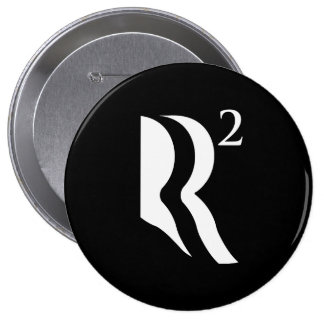 R SQUARED - ROMNEY RYAN 12 -.png 4 Inch Round Button
