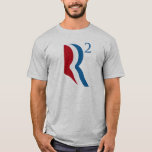 R SQUARED - ROMNEY RYAN 2012.png T-Shirt