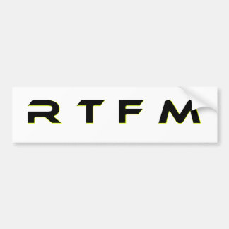 R T F M CAR BUMPER STICKER