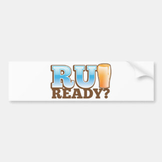 ¿R U listo? vidrio de cerveza Pegatina Para Auto