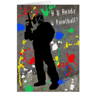 R U Ready 4 Paintball? Greeting Card
