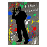 R U Ready 4 Paintball? Greeting Cards