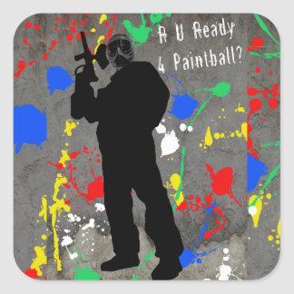 R U Ready 4 Paintball? Square Stickers